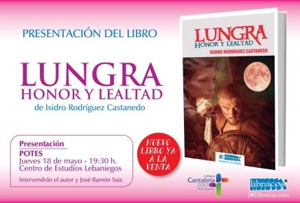"""Este jueves se presenta en Potes el libro """"Lungra, honor y lealtad"""""""