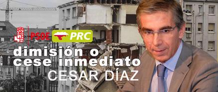 """PRC y PSOE piden a Igual el """"cese inmediato"""" si no hay dimisión por parte de Cesar Díaz"""
