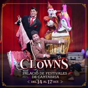 Palacio de Festivales: seis clowns de prestigio en el mundo de la carpa